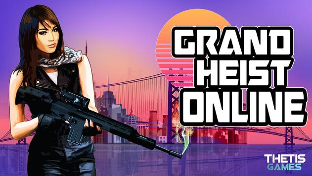 Download Grand Heist Online Free 1.2.0 APK File for Android