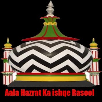 Download Islamic Aala Hazrat ka Ishq E Rasool , #muslim, 3.0 APK File for Android