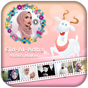 Eid-al-adha Video Maker With Music - Eid Mubarak 1.0 Android Latest Version Download