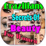 Brazilian Beauty Secrets For Women APK