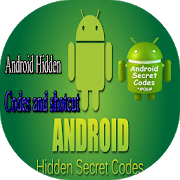 Android Hidden Codes and shotcut APK