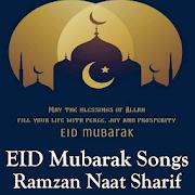 EID Mubarak Video Song : New Naat Sharif Song 2018 APK