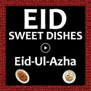 Eid Sweet Dishes Videos APK