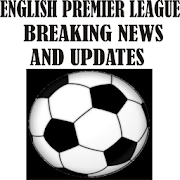 All English Premier League News and Updates APK