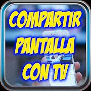Compartir Pantalla con TV Gratis Tutorial APK