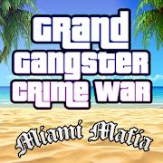 Grand Gangster Miami Mafia Crime War Simulator 1.0 Android Latest Version Download