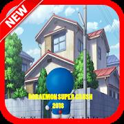 Adventure Doraemon Super Crush For Kids 2018 4 Android Latest Version Download