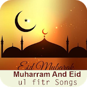 Muharram And Eid ul fitr Songs APK