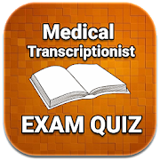 Medical Transcriptionist Exam Quiz 2018 Ed APK