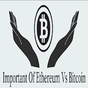 Important Of Ethereum Vs Bitcoin APK
