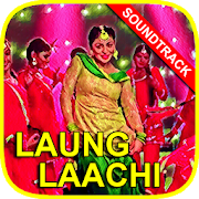 Top Song Lyrics Laung Laachi!! APK