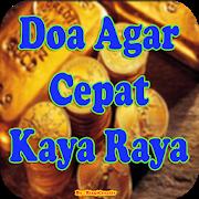 Doa Agar Cepat Kaya Raya, Sukses, Berkah Berlimpah APK