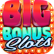 Big Bonus Slots Free Slot Game APK