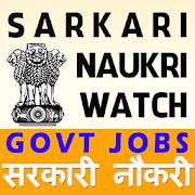 Sarkari Naukri Watch Govt Jobs APK