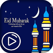 Ramzan Eid Video status 2018 Eid Mubarak 1.0 Android Latest Version Download