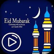 Ramzan Eid Video status 2018 Eid Mubarak APK