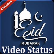 Eid Video Status - Eid Ul Fitr - Eid Mubarak 2018 APK