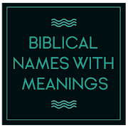 Biblical Names with Meanings APK