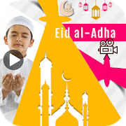 Eid Al Adha Video Maker - Bakrid Video Maker 1.0 Android Latest Version Download