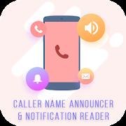 Caller Name Announcer & Notification Reader APK