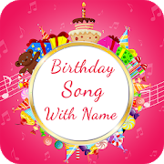 Birthday Song With Name : Birthday Songs APK