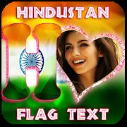 Hindustan Flag Text Photo Frame APK