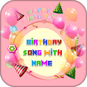 Birthday Song with Name 1.1 Android Latest Version Download