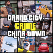 Grand City Crime China Town Auto Mafia Gangster 1.6