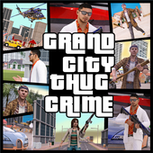 Grand City Thug Crime Gangster 2.15 Android for Windows PC & Mac