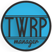 TWRP Manager (Requires ROOT) app in PC - Download for Windows 7, 8