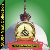 Majid Golandaz Razvi Naat Collection 2018 Free  Latest Version Download