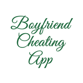 Boyfriend Cheating App
