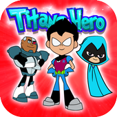 Titans Go Hero Latest Version Download