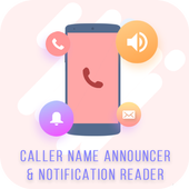 Caller Name Announcer & Notification Reader  APK 5.0