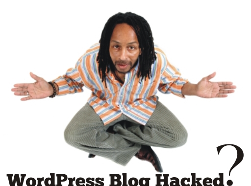 What to do, When WordPress Blog Hacked