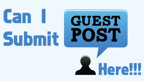 Can I submit a Guest Posts Here