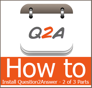 Building a Questions and Answers Community Part 2: Installing Question2Answer Manually