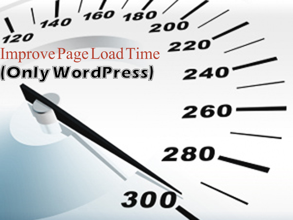 improve Page Load Time (Only WordPress)