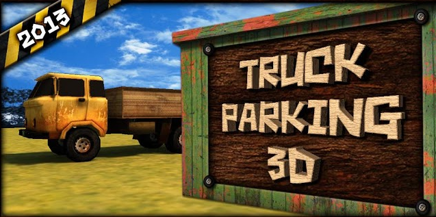 Truck Parking 3D 2013 Android App