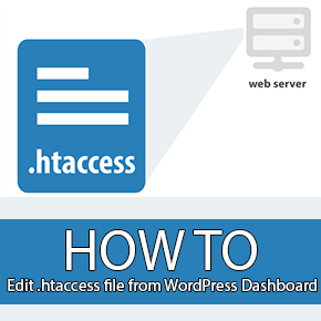 How do I Edit the .htaccess file from WordPress Dashboard?