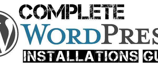 Complete WordPress Installation Guide