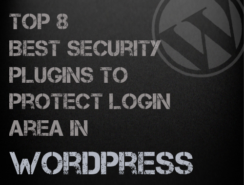 Top 8 Plugins to protect login page in WordPress