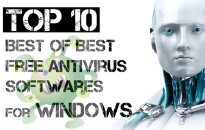Top 10 Best of Best Free Antivirus Softwares for Windows