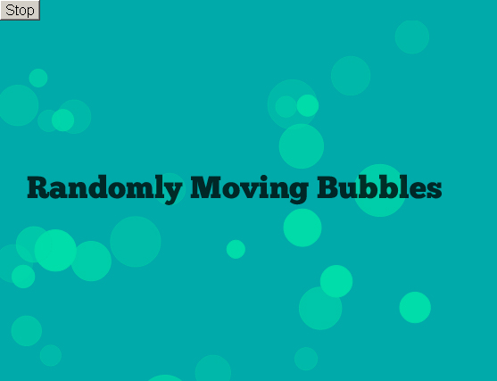 Randomly Moving Bubbles