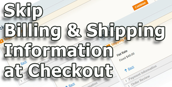 Skip Billing and Shipping Information at Checkout