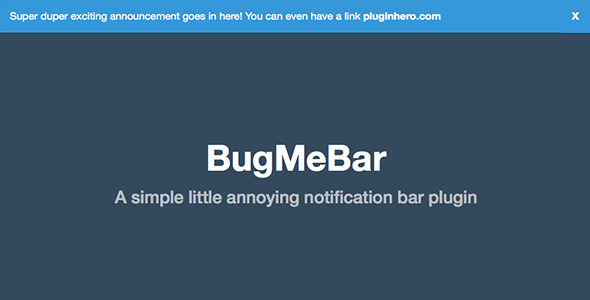BugMeBar - A simple little notification plugin