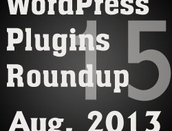 Daily WordPress Plugins Roundup – 15 August, 2013