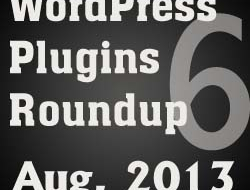 Daily WordPress Plugins Roundup – 6 August, 2013