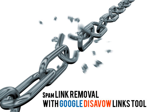 Get Rid of Unnatural Links with Google Disavow Links Tool