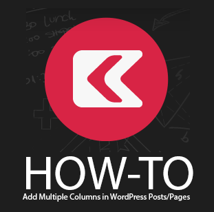 How to Add Multiple Columns in WordPress Posts/Pages
